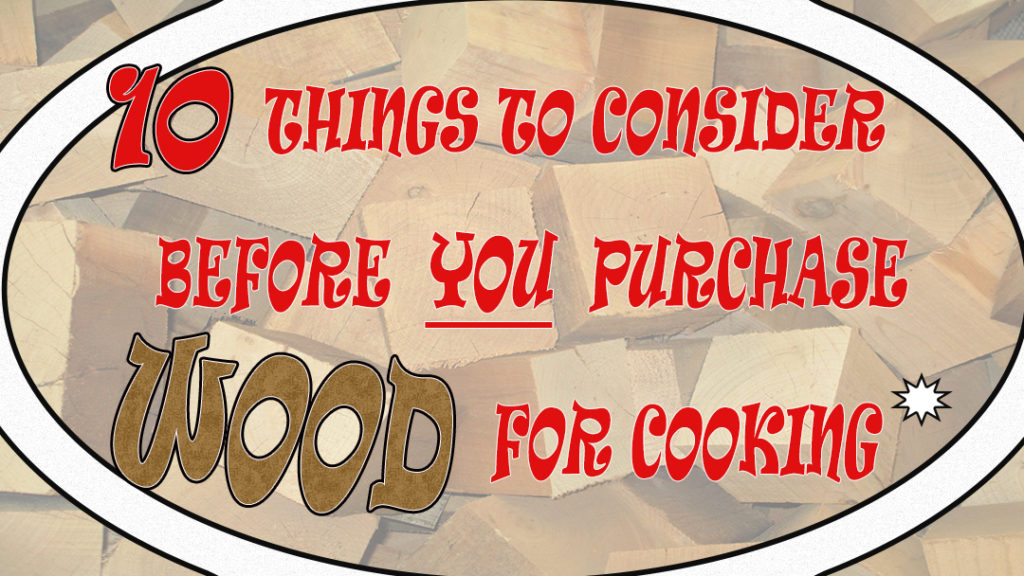 Smokinlicious pristine wood blocks is a great back drop to the 10 things to consider when purchasing cooking wood
