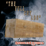 Smokinlicious Full cut log