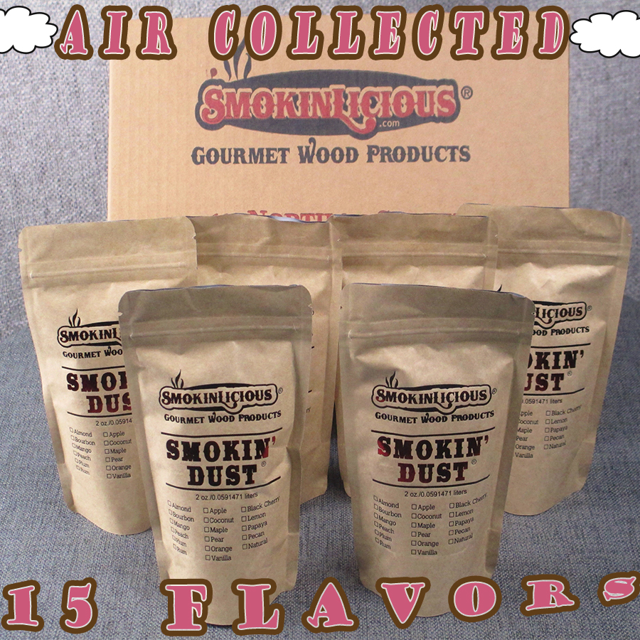 Smokinlicious is the only company to produce enhanced Smokin' Dust is over 15 flavors beyond just natural.