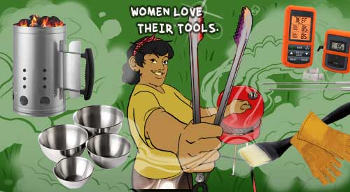 Attention Women Chefs: The Woman's guide to manning the grill!